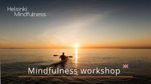Mindfulness Workshop, Helsinki Mindfulness