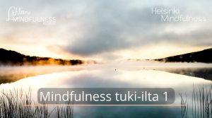 Mindfulness tuki-ilta 1, Helsinki MIndfulness