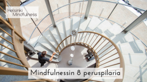 Helsinki Mindfulness, mindfulnessin 8 peruspilaria, Erja Lahdenperä