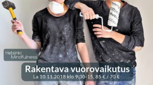 Helsinki Mindfulness, Rakentava vuorovaikutus