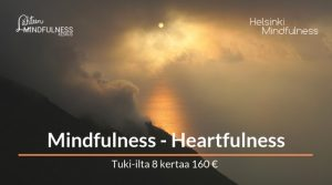 Helsinki-Mindfulness, Mindfulness Heartfulness tuki-ilta