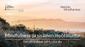 Helsinki Mindfulness, Mindfulness ja sisäinen myötätunto tuki-ilta