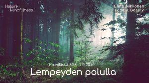 Helsinki Mindfulness, Lempeyden polulla