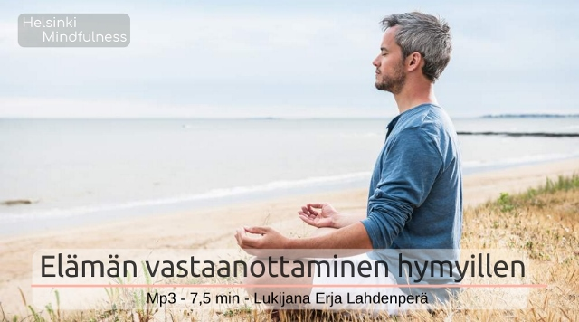 helsinki-mindfulness-erja-lahdenpera-meditaatio-elaman-vastaanottaminen-hymyillen