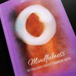 Klemola-Timo-Mindfulness-Tietoisuuden-harjoittamisen-taito-Erja-Lahdenpera-Helsinki-Mindfulness